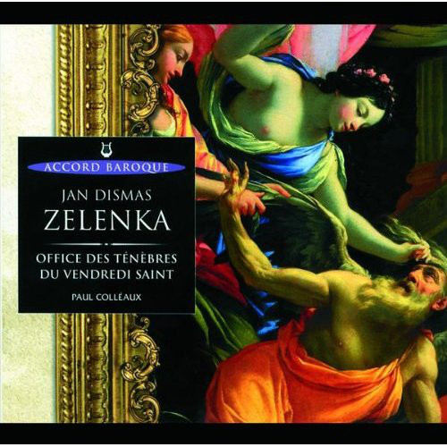 Jan Dismas Zelenka : Office des Ténèbres du Vendredi Saint ADÈS 204312 DP